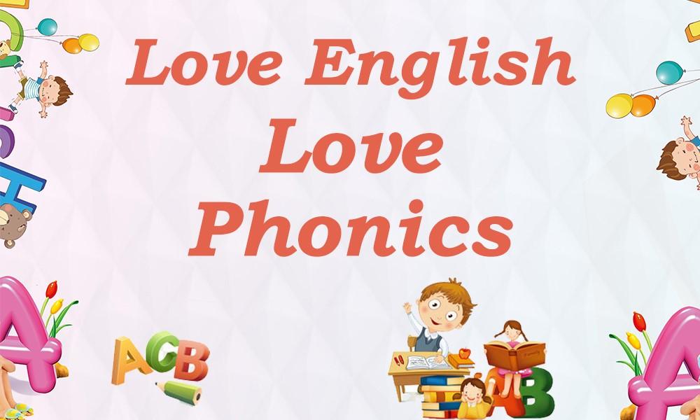 Love+ English&Phonics:爱+英语 大加分